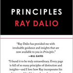 Ray Dalio must be doing something right. After all, he is one of the wealthiest people in the world - he atests - guided by these Principles for investing.