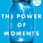 The Power of Moments is a terrific exploration of how as leaders we should reconsider the construction of a moment - making moments count!
